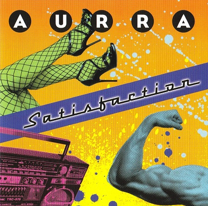 Aurra - Satisfaction 2013