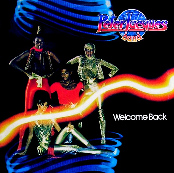 Peter Jacques Band - Welcome Back 1980